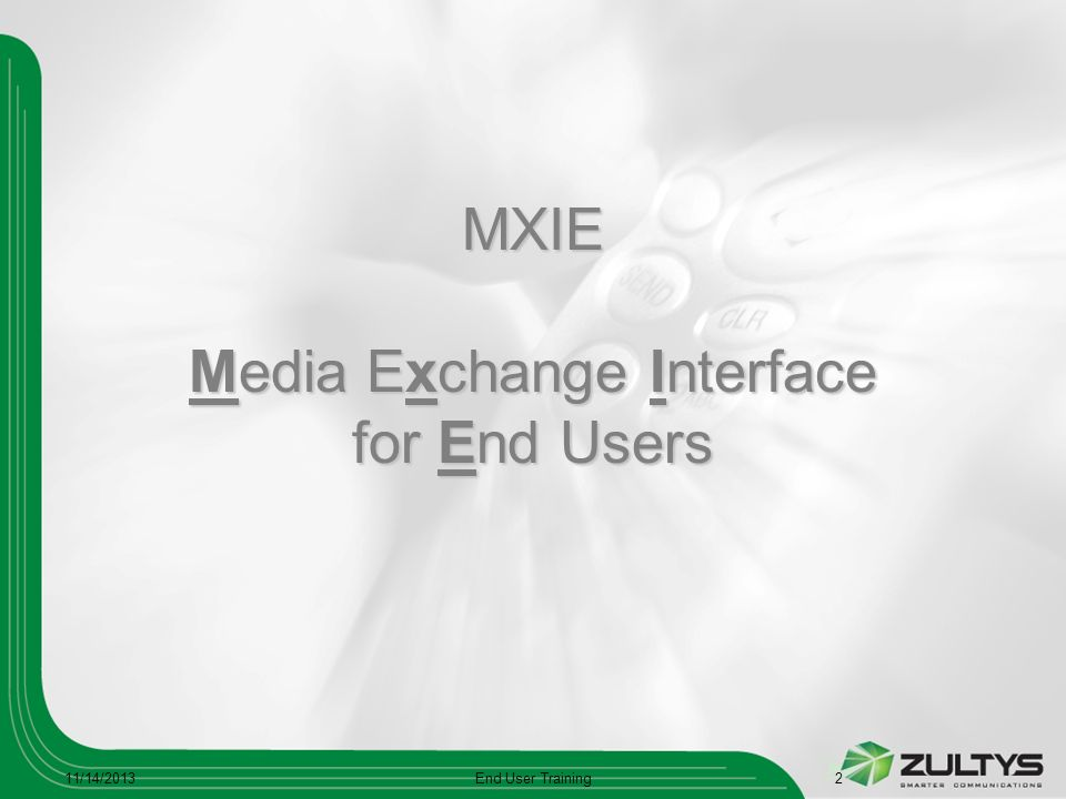 MXIE Media Exchange Interface for End Users