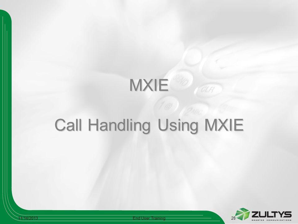 MXIE Call Handling Using MXIE