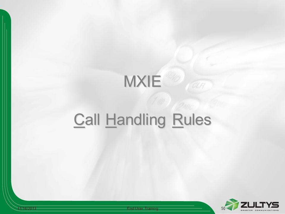MXIE Call Handling Rules