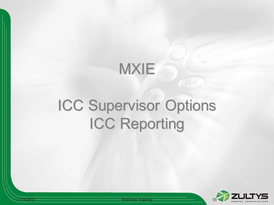 MXIE ICC Supervisor Options ICC Reporting