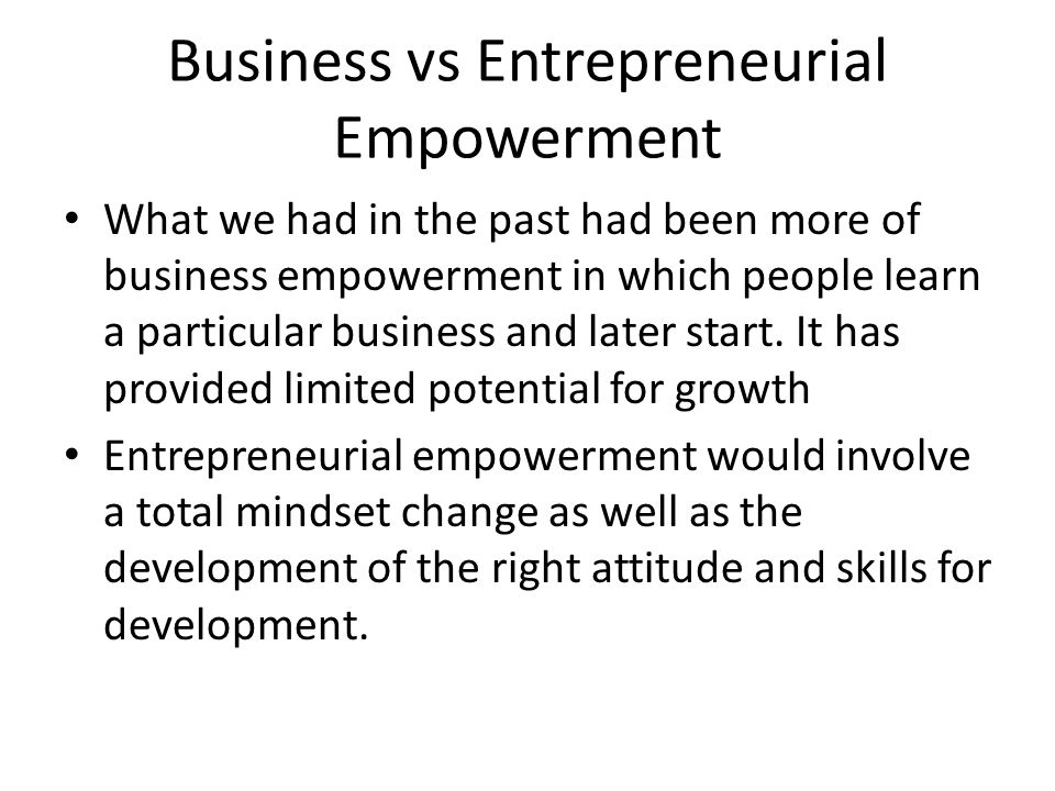 Business vs Entrepreneurial Empowerment