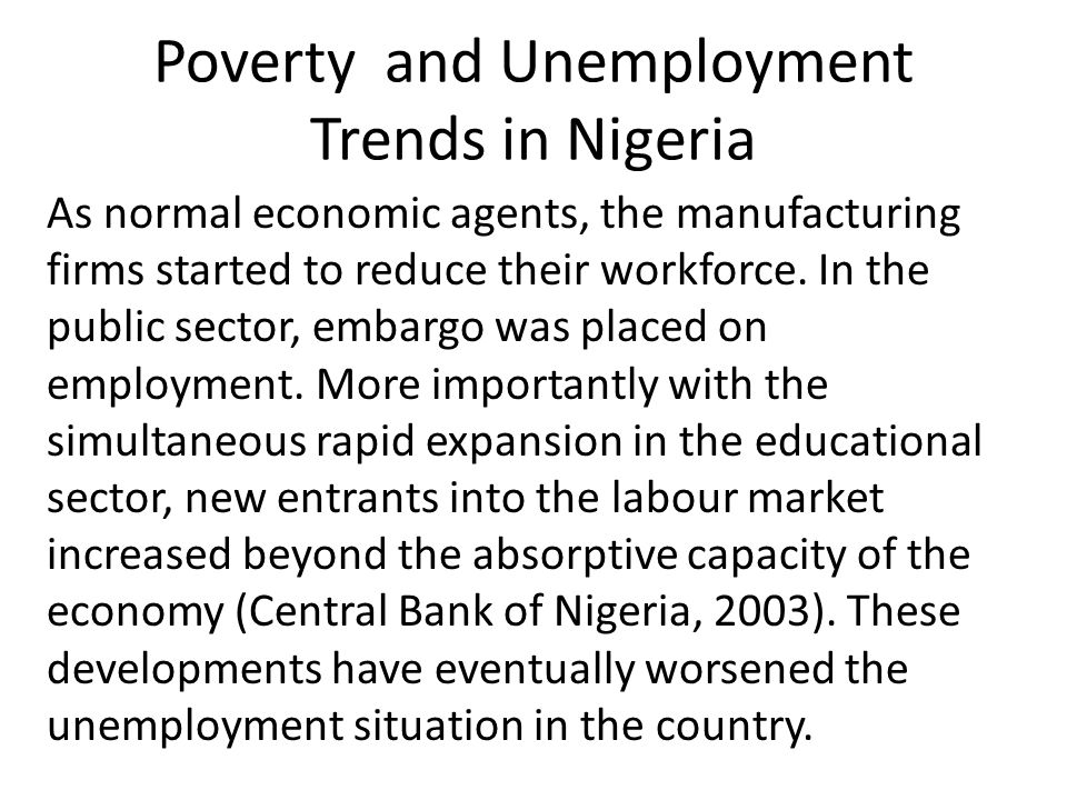 Poverty and Unemployment Trends in Nigeria