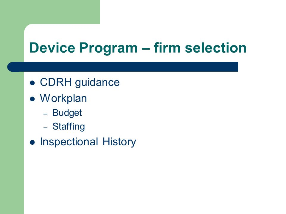 Device Program – firm selection