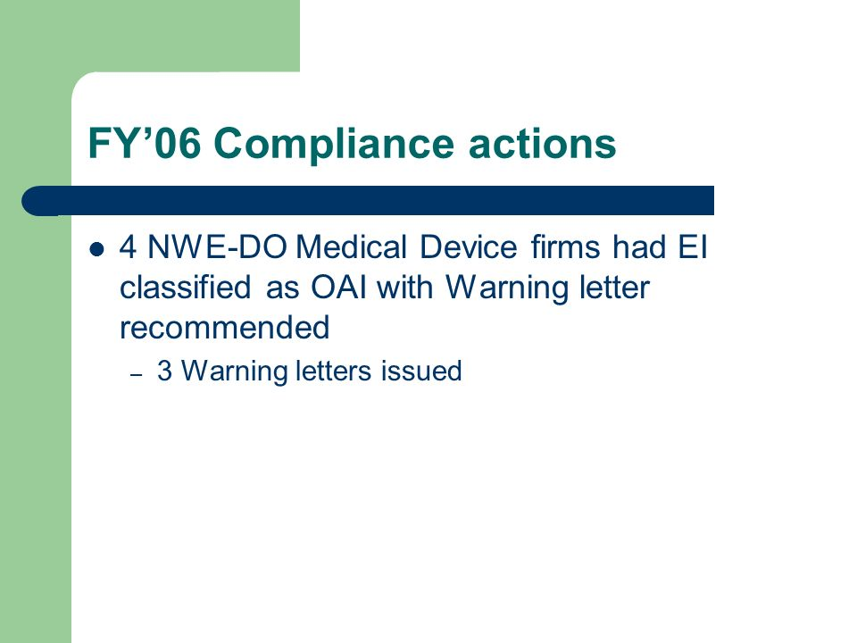 FY'06 Compliance actions