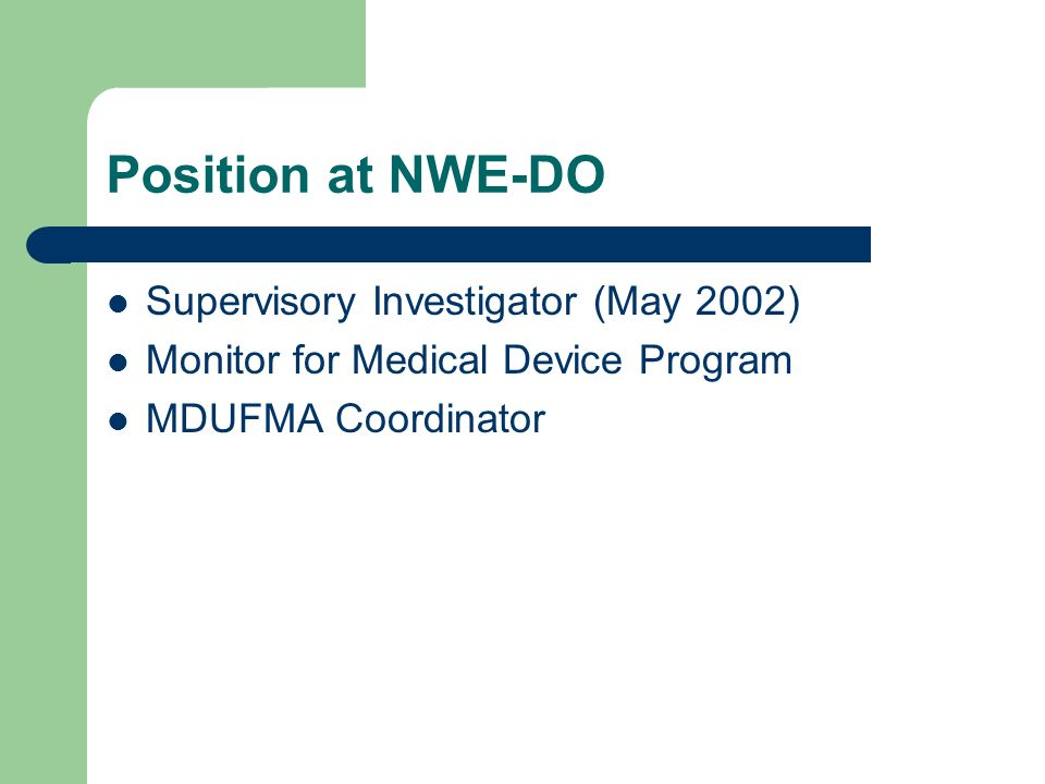 Position at NWE-DO Supervisory Investigator (May 2002)