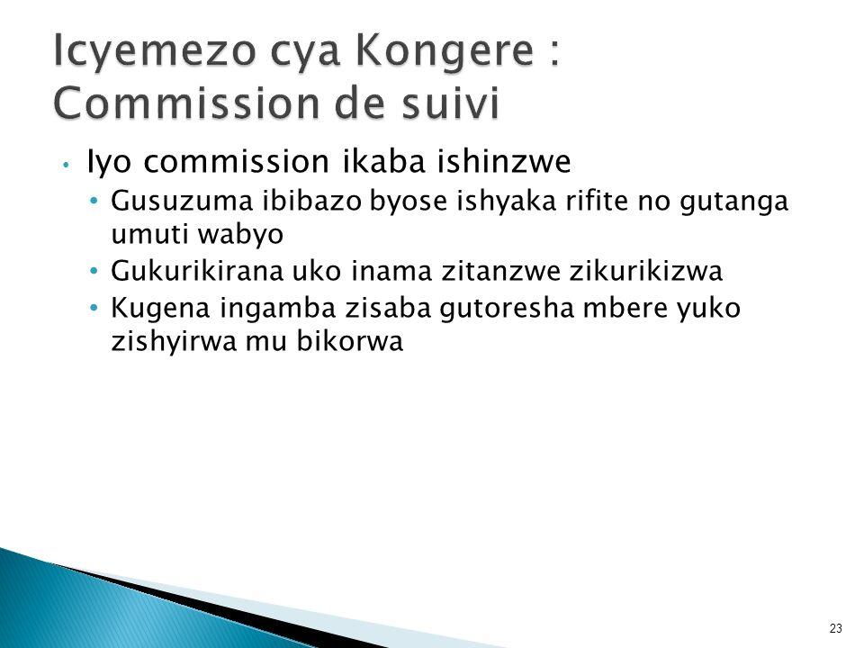 Icyemezo cya Kongere : Commission de suivi