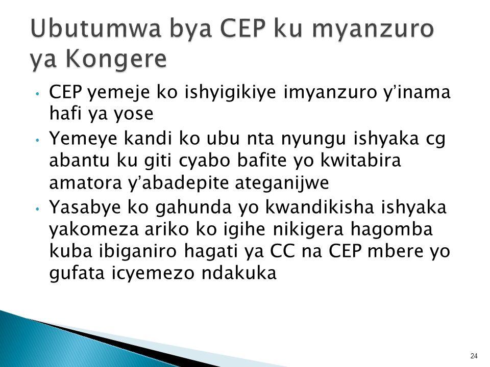 Ubutumwa bya CEP ku myanzuro ya Kongere
