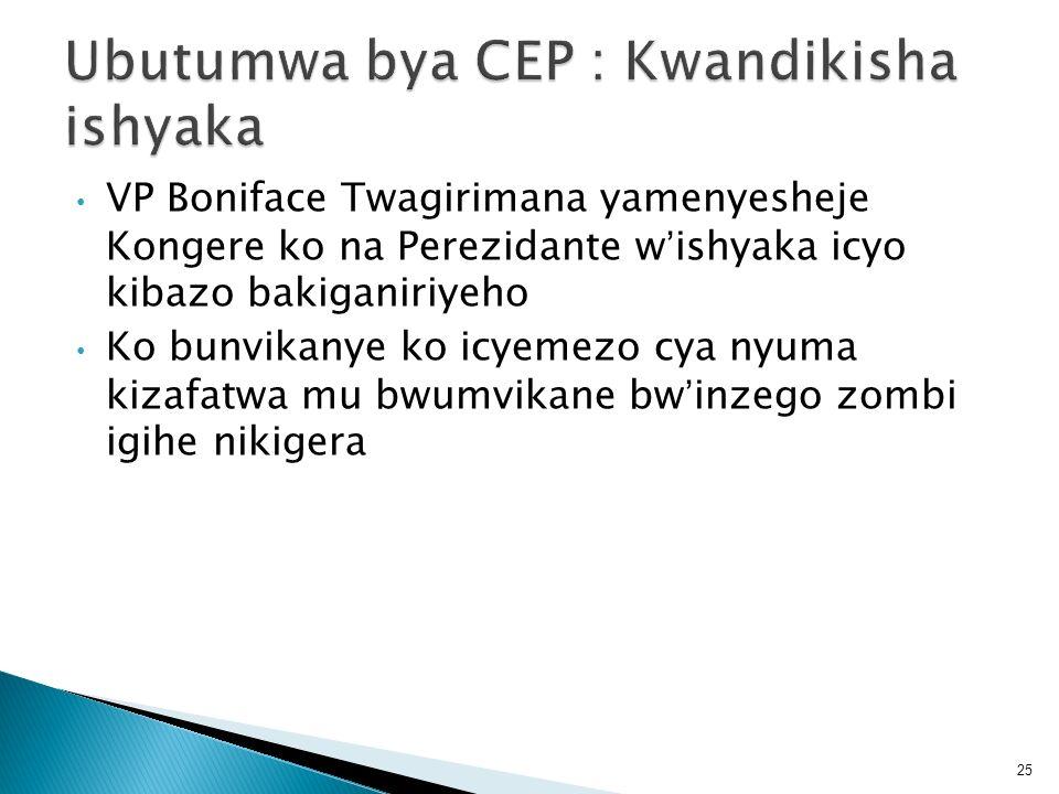 Ubutumwa bya CEP : Kwandikisha ishyaka