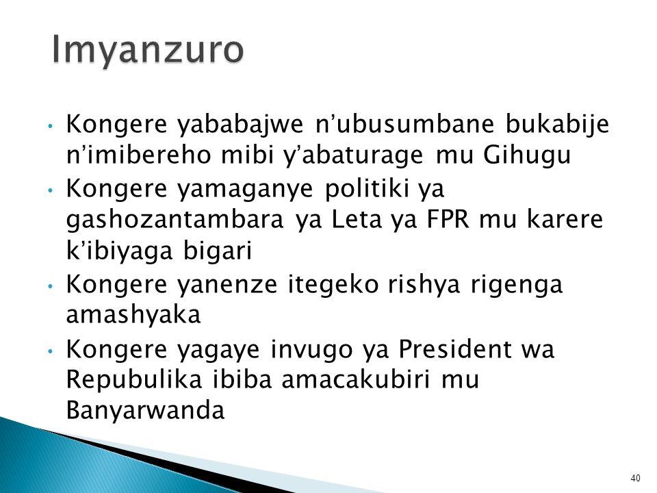 Imyanzuro Kongere yababajwe n'ubusumbane bukabije n'imibereho mibi y'abaturage mu Gihugu.