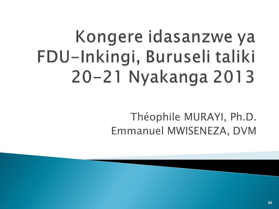Kongere idasanzwe ya FDU-Inkingi, Buruseli taliki 20-21 Nyakanga 2013
