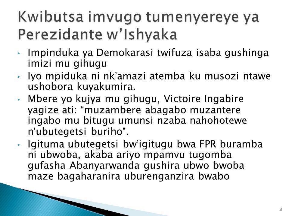 Kwibutsa imvugo tumenyereye ya Perezidante w'Ishyaka