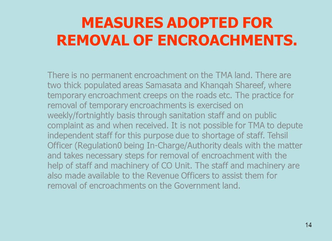 MEASURES ADOPTED FOR REMOVAL OF ENCROACHMENTS.