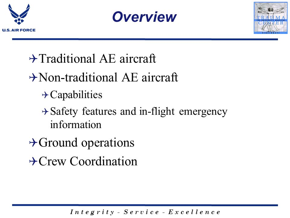 Overview Traditional AE aircraft Non-traditional AE aircraft