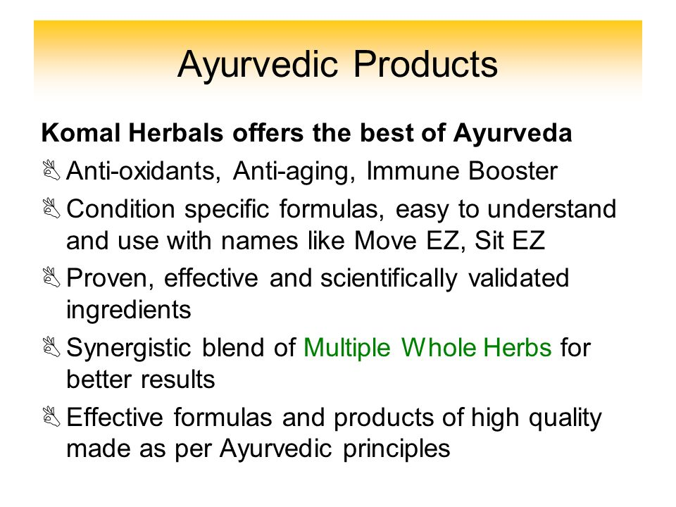 Ayurvedic Products Komal Herbals offers the best of Ayurveda