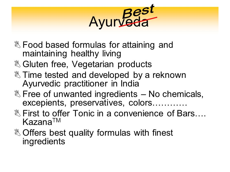 Best Ayurveda. Food based formulas for attaining and maintaining healthy living. Gluten free, Vegetarian products.
