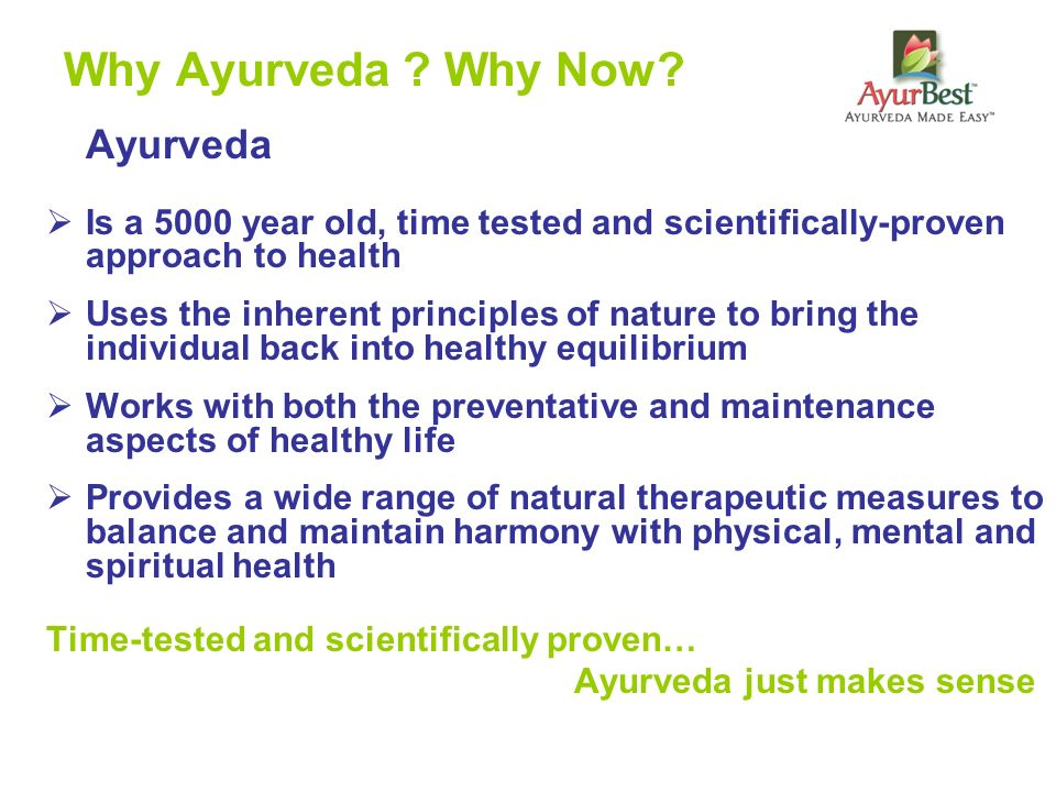 Why Ayurveda Why Now Ayurveda
