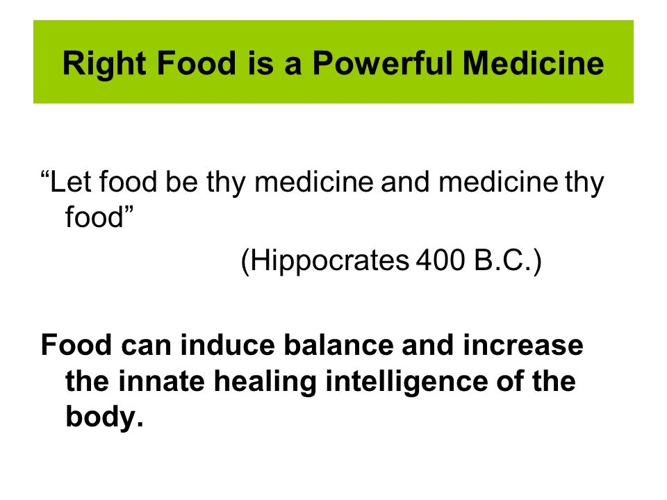 Right Food is a Powerful Medicine
