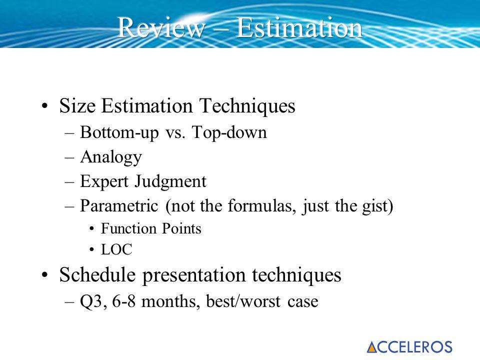 Review – Estimation Size Estimation Techniques