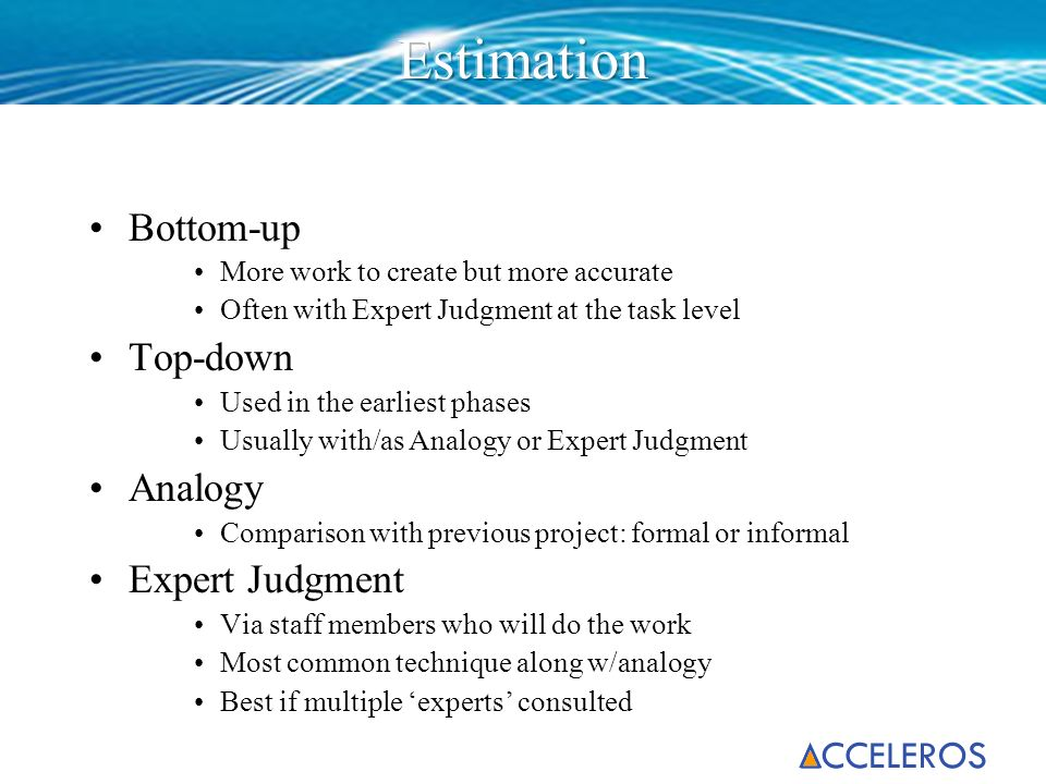 Estimation Bottom-up Top-down Analogy Expert Judgment
