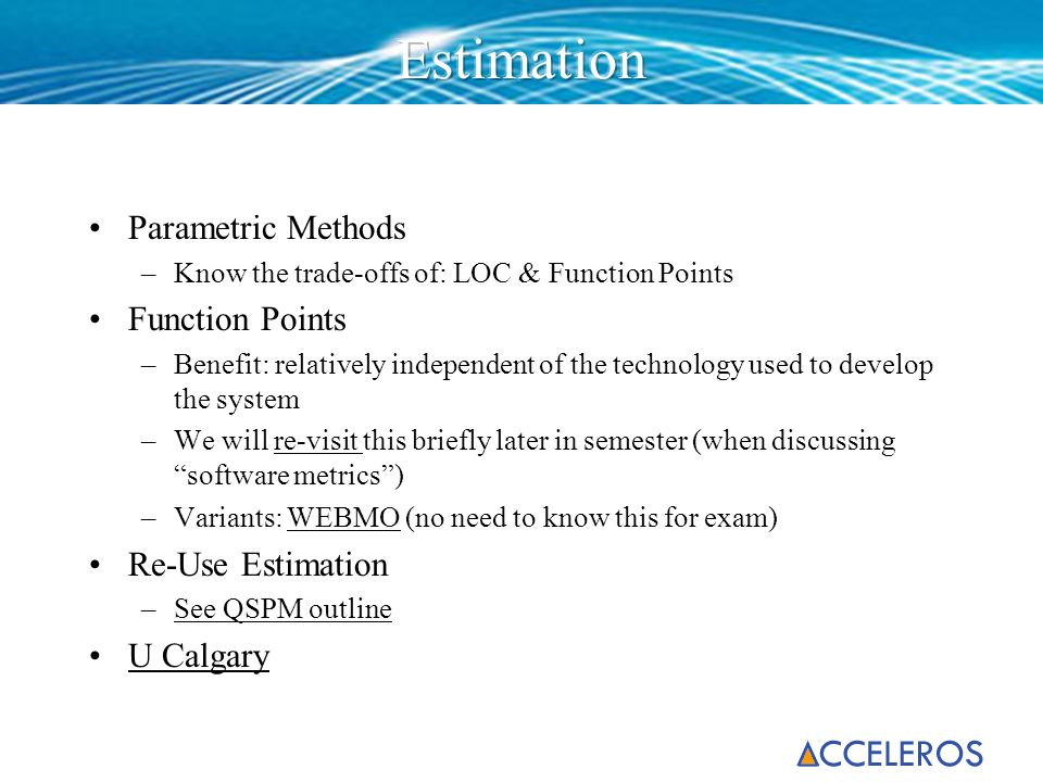 Estimation Parametric Methods Function Points Re-Use Estimation