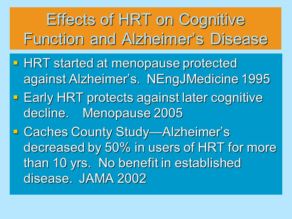 Effects of HRT on Cognitive Function and Alzheimer's Disease