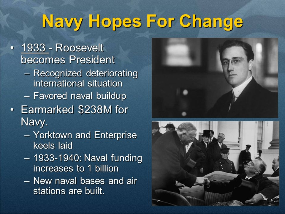 Navy Hopes For Change 1933 - Roosevelt becomes President