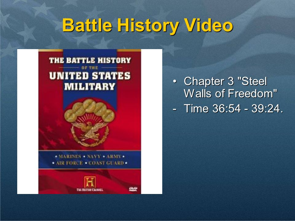 Battle History Video Chapter 3 Steel Walls of Freedom