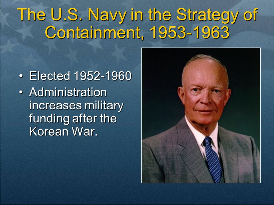 The U.S. Navy in the Strategy of Containment, 1953-1963
