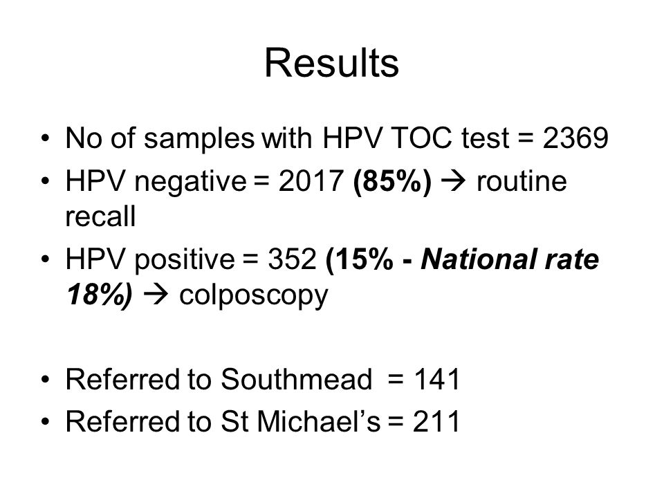 Results No of samples with HPV TOC test = 2369