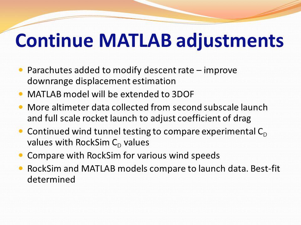 Continue MATLAB adjustments