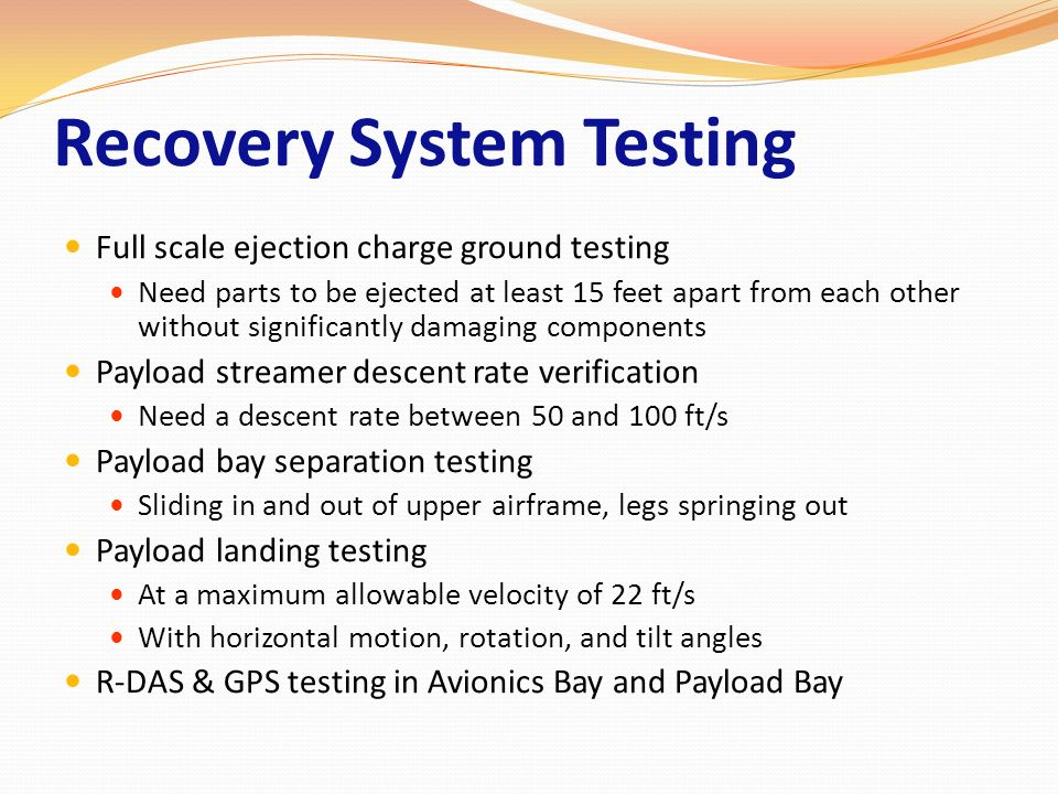 Recovery System Testing