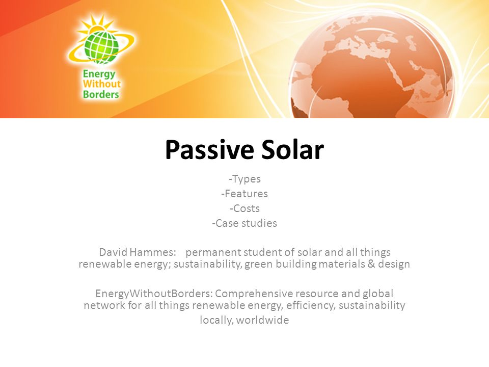 Passive Solar Types Features Costs Case studies