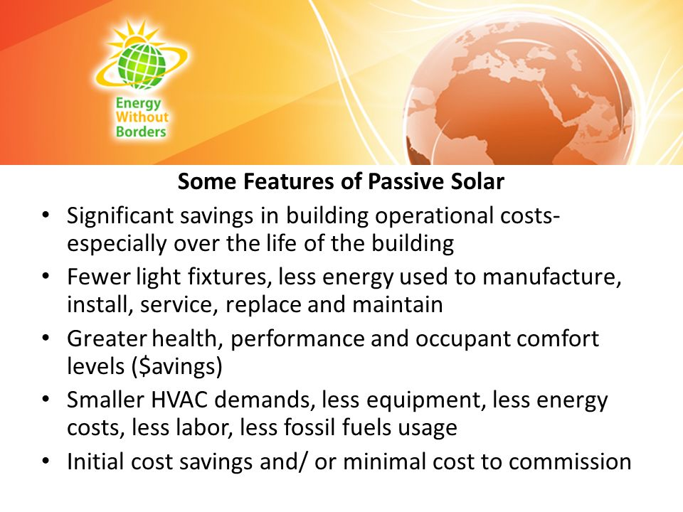 Some Features of Passive Solar