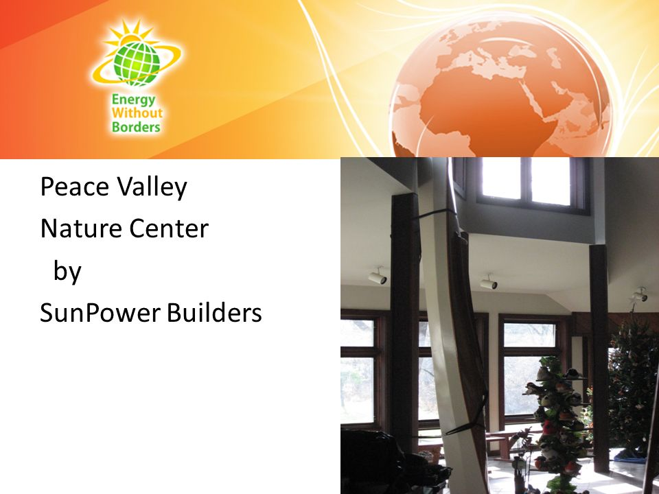 Peace Valley Nature Center by SunPower Builders