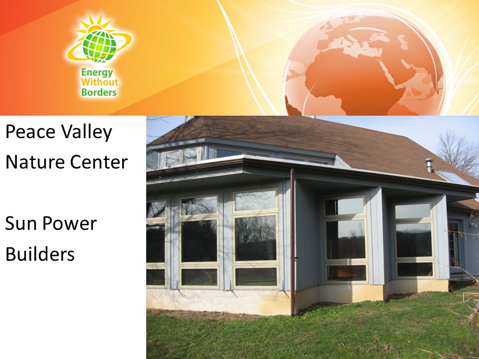 Peace Valley Nature Center Sun Power Builders