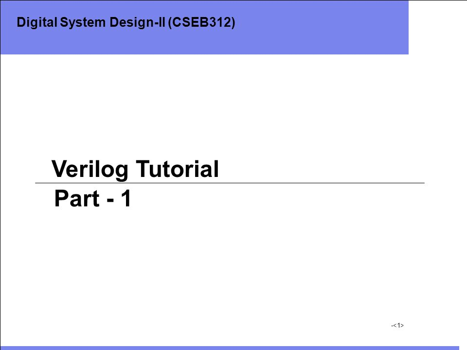 Digital System Design-II (CSEB312)