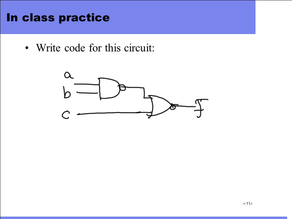 In class practice Write code for this circuit: