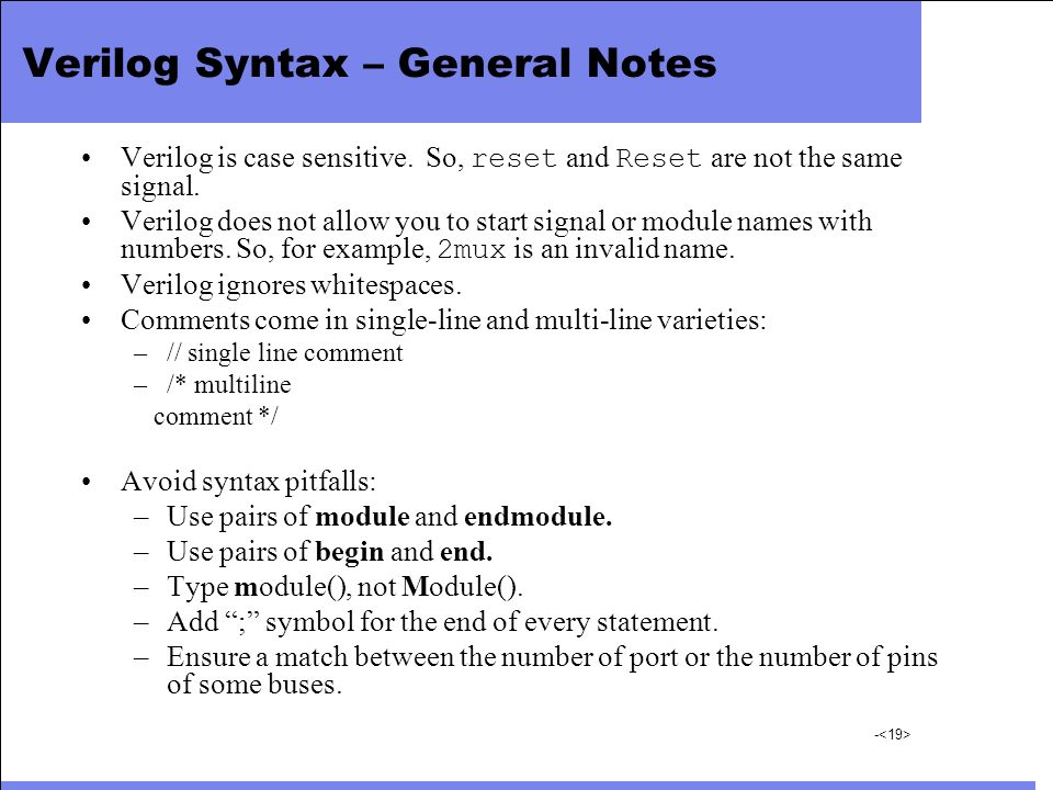 Verilog Syntax – General Notes