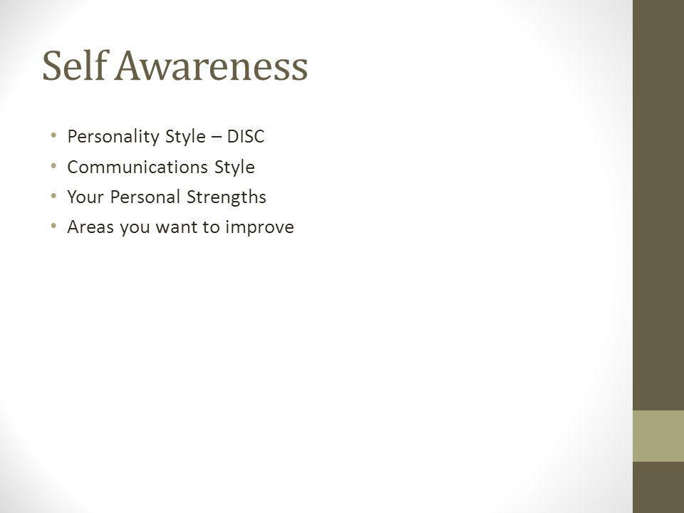 Self Awareness Personality Style – DISC Communications Style