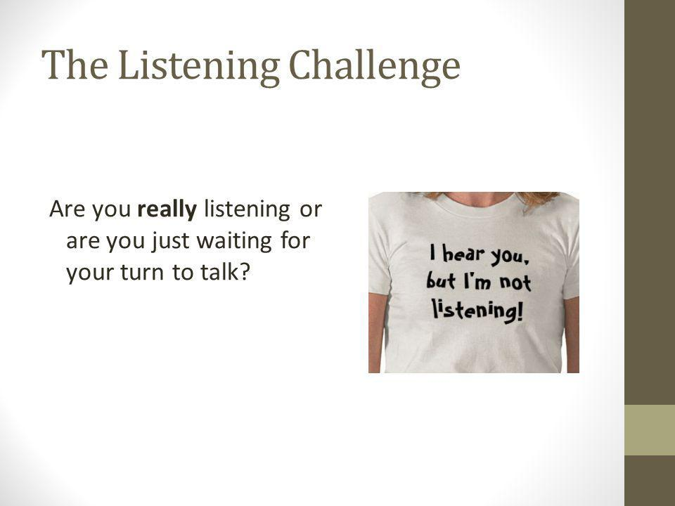 The Listening Challenge