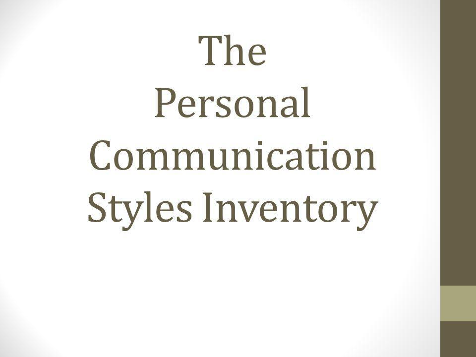 The Personal Communication Styles Inventory