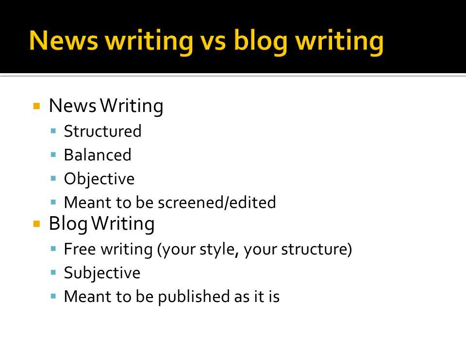 News writing vs blog writing