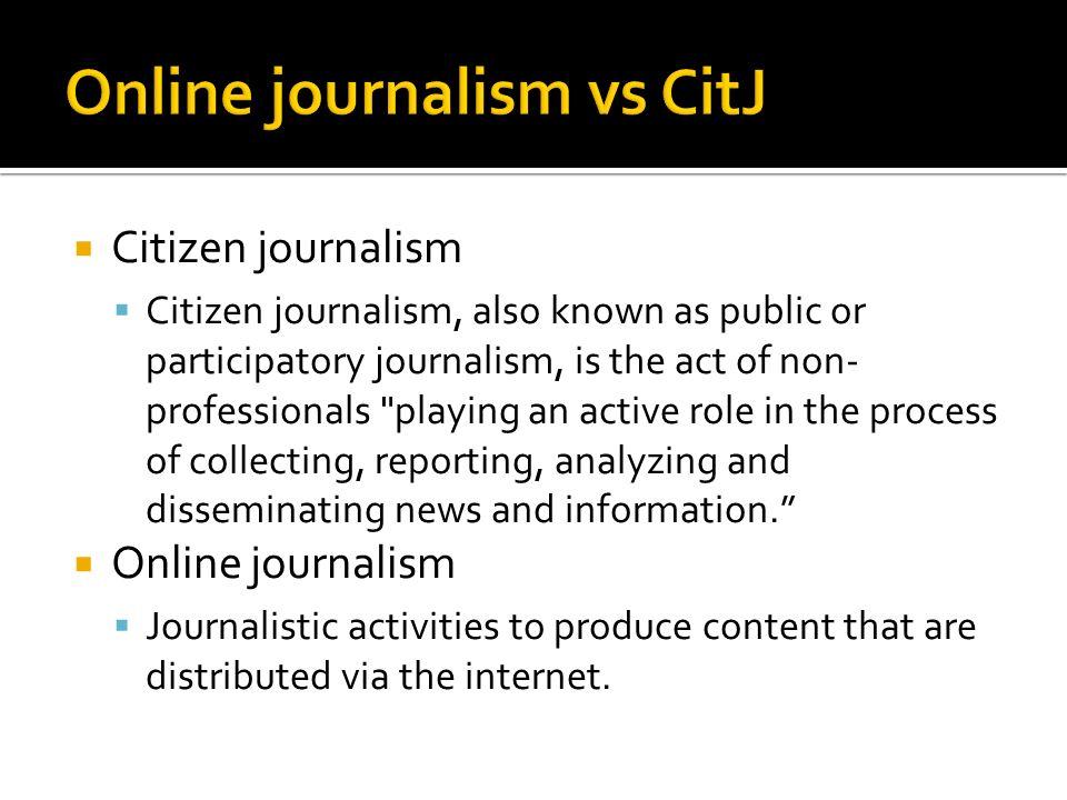 Online journalism vs CitJ