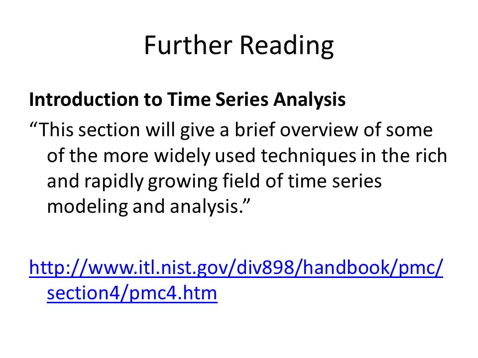 Further Reading Introduction to Time Series Analysis