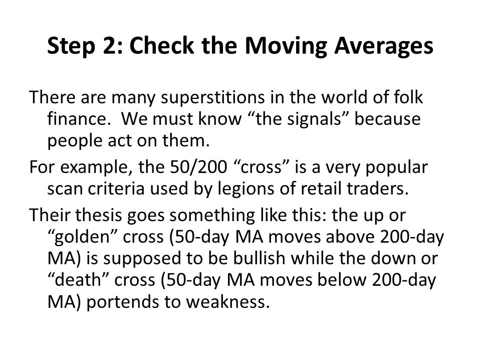Step 2: Check the Moving Averages