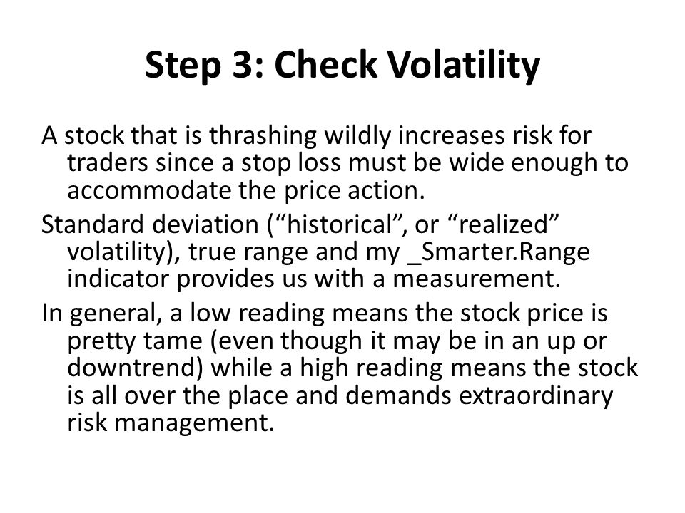 Step 3: Check Volatility
