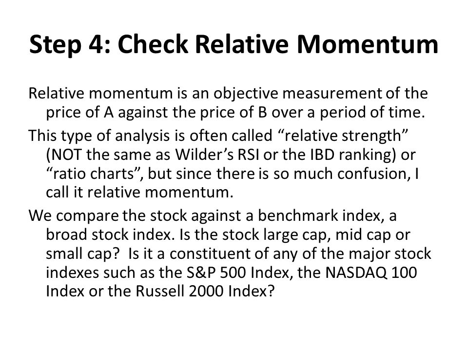 Step 4: Check Relative Momentum