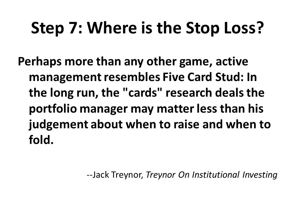 Step 7: Where is the Stop Loss