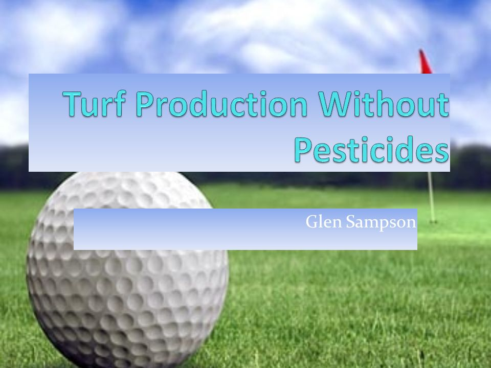 Turf Production Without Pesticides