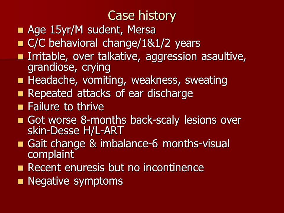 Case history Age 15yr/M sudent, Mersa